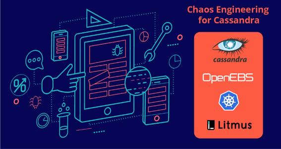 Chaos Engineering for Cassandra on Kubernetes using Litmus