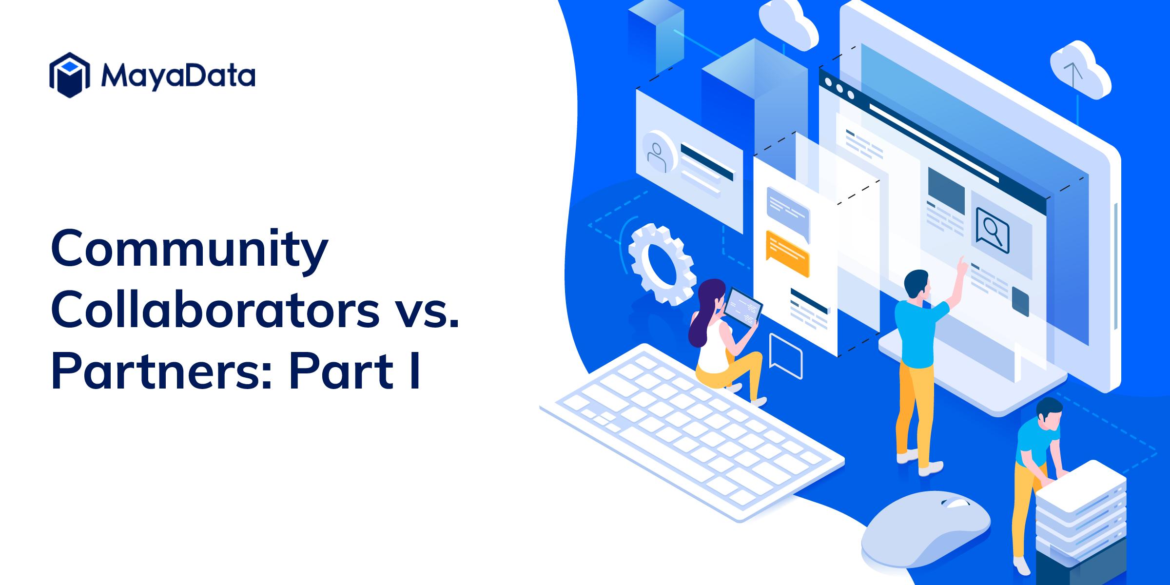 Community collaborators vs Partners: Part 1