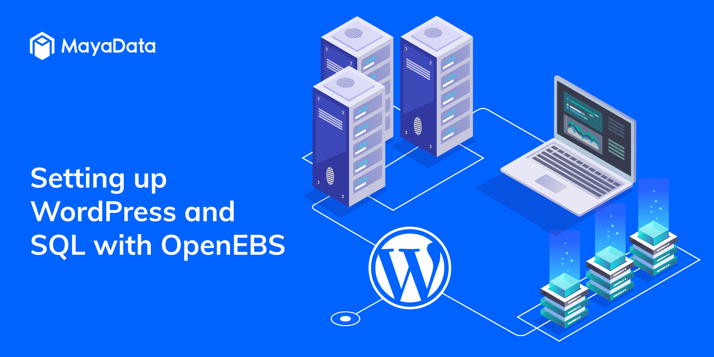 Setting up WordPress and SQL with OpenEBS