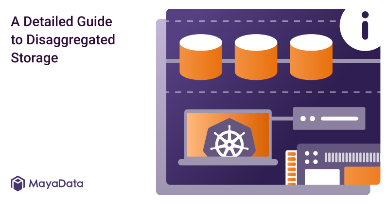 A Detailed Guide to Disaggregated Storage