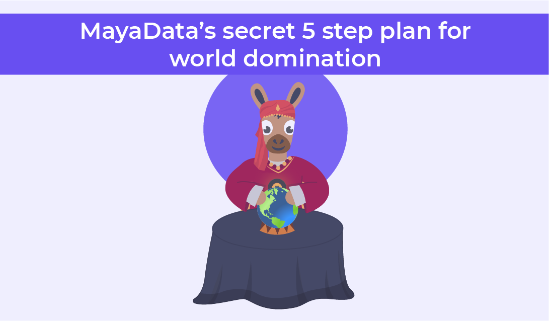 MayaData secret 5 step plan