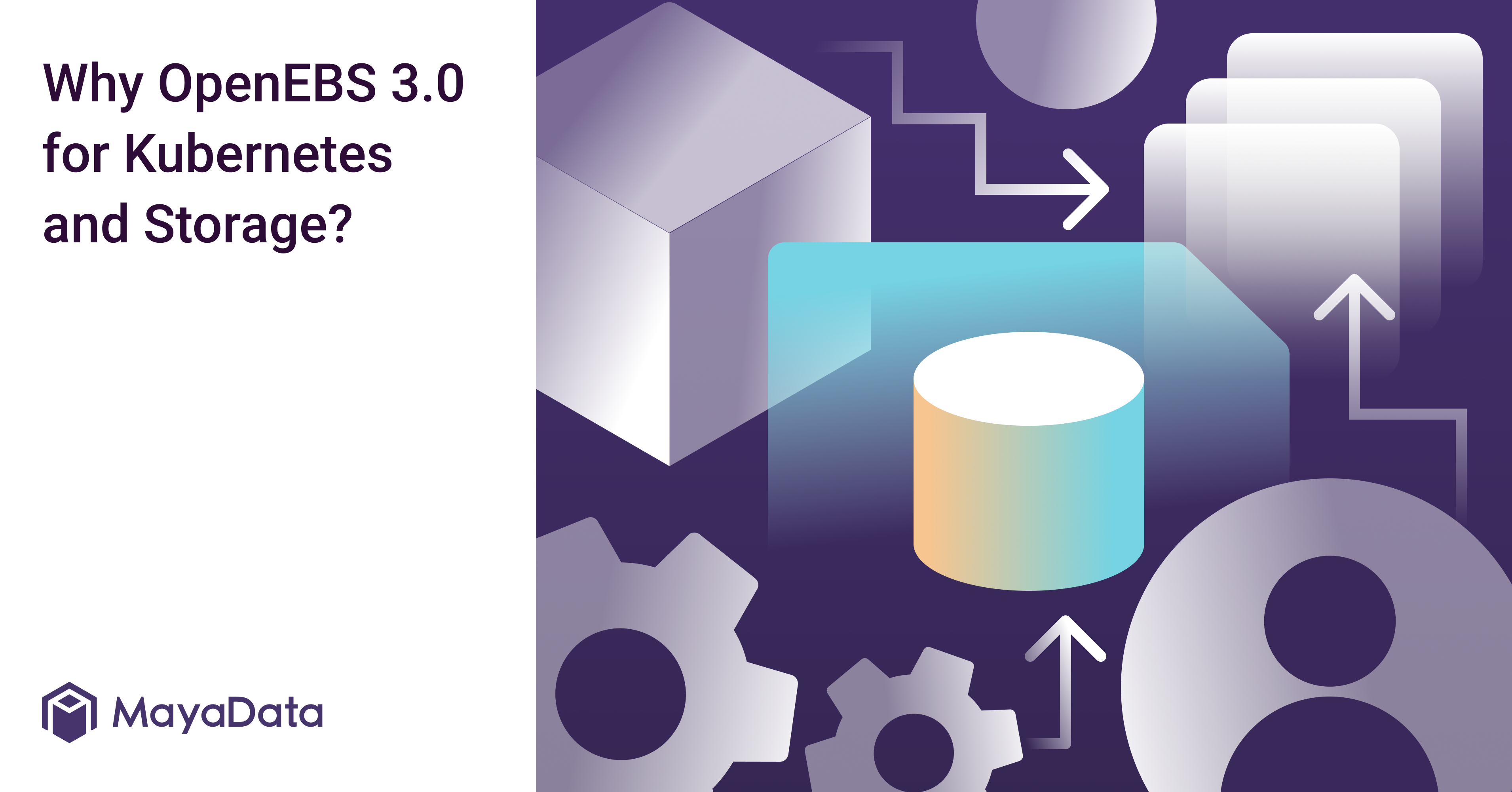 Why OpenEBS 3.0 for Kubernetes and Storage_ (MayaData Website)