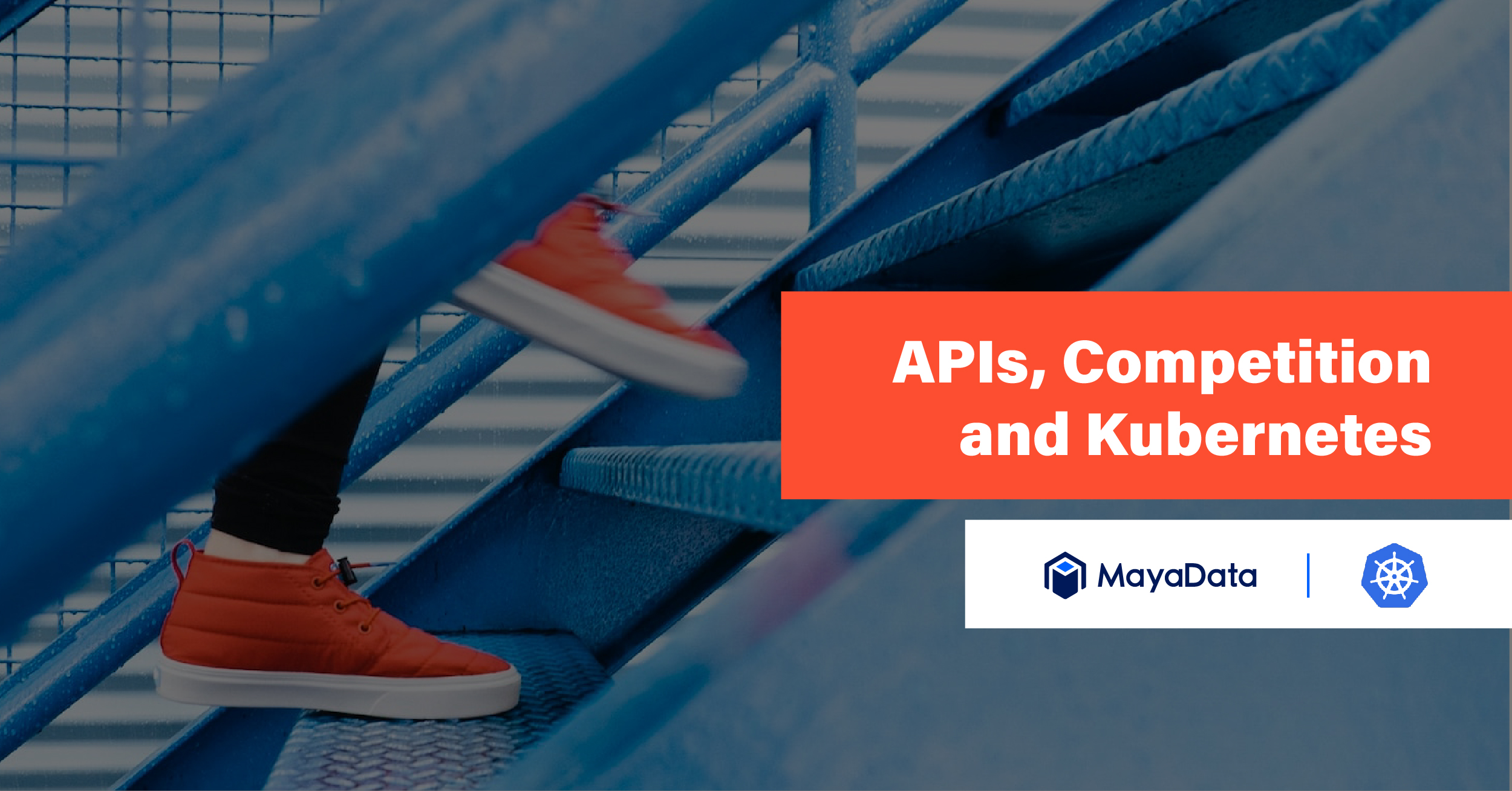APIs, Competition & Kubernetes